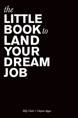The Little Book to Land Your Dream Job Cover Image