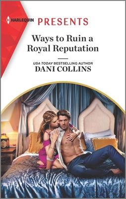 Cover for Ways to Ruin a Royal Reputation
