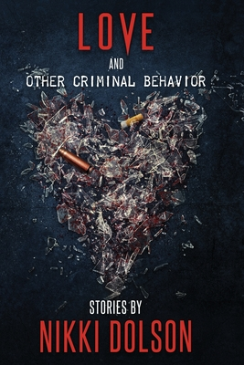 Love and Other Criminal Behavior Cover Image