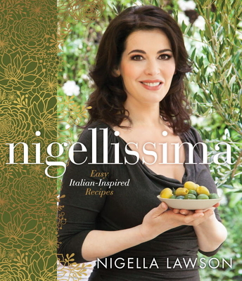 Nigellissima: Easy Italian-Inspired Recipes Cover Image