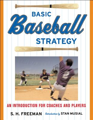 Basic Baseball Strategy: An Introduction for Coaches and Players Cover Image