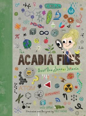 The Acadia Files: Book One, Summer Science Cover Image