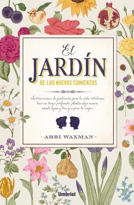 El Jardin de Los Nuevos Comienzos Cover Image