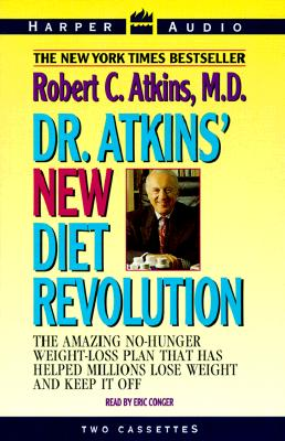 Dr. Atkins' New Diet Revolution: The Amazing No-Hunger Weight-Loss Play That Has Helped Millions Lose Weight and Keep It Off Cover Image