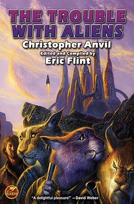 The Trouble with Aliens (Complete Christopher Anvil #4) Cover Image