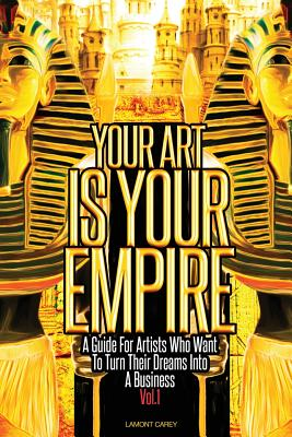 Your Art Is Your Empire Cover Image