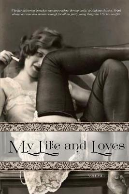 My Life and Loves: Volume One Cover Image