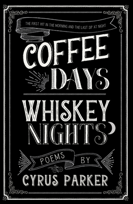coffee days whiskey nights Cover Image
