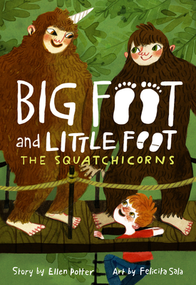 The Squatchicorns (Big Foot and Little Foot #3) Cover Image