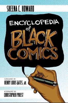 Encyclopedia of Black Comics Cover Image