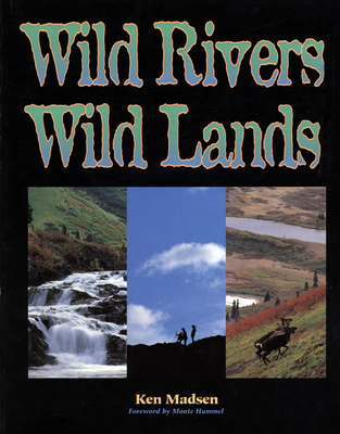 Wild Rivers, Wild Lands Cover Image