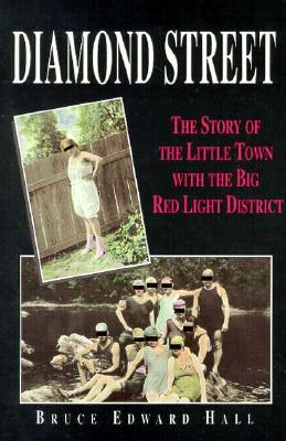 Diamond Street: The Story of the Little Town with the Big Red Light District Cover Image