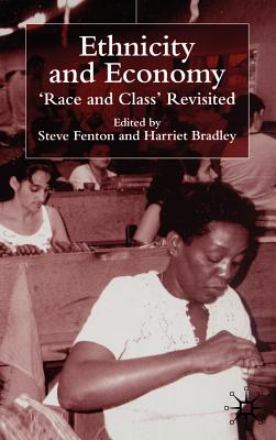 Ethnicity and Economy: 'race and Class' Revisited Cover Image