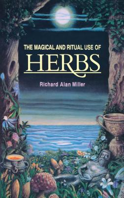 The Magical and Ritual Use of Herbs Cover Image