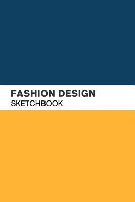 Fashion Design Sketchbook: Fashion Sketch book with lightly drawn Figure Template for Fashion Designers Cover Image