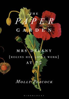 Paper Garden: Mrs Delany Begins Her Life's Work at 72 Cover Image