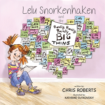 Lelu Snorkenhaken and the Really Really Really Big Thing Cover Image