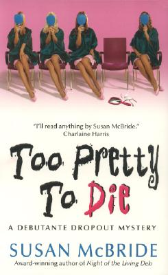 Too Pretty to Die Cover Image