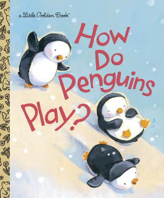 How Do Penguins Play? Cover Image