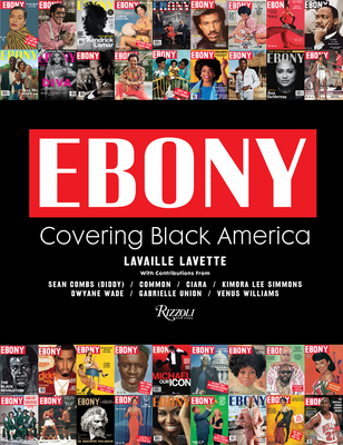 Ebony: Covering Black America Cover Image