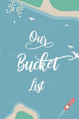 Our Bucket List: Bucket List Notebook For Couples, Airplane illustration Background Cover Image