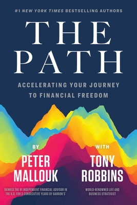 The Path: Accelerating Your Journey to Financial Freedom Cover Image