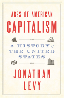 Ages of American Capitalism: A History of the United States Cover Image