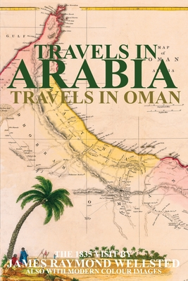 Travels in Arabia: Travels in Oman Cover Image