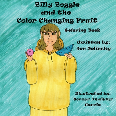 Billy Boggle and the Color Changing Fruit Coloring Book Cover Image