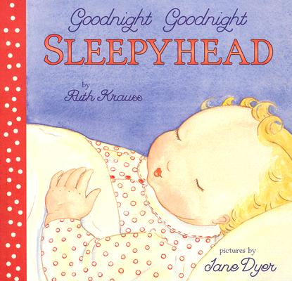 Goodnight Goodnight Sleepyhead Board Book Cover