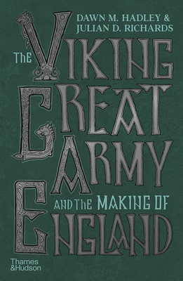 The Viking Great Army and the Making of England Cover Image