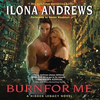 Burn for Me (Hidden Legacy Novels #1) Cover Image