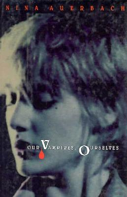 Our Vampires, Ourselves Cover