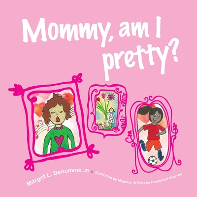 Mommy, am I pretty? Cover Image