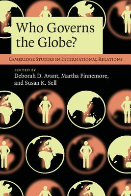 Who Governs the Globe? (Cambridge Studies in International Relations #114) Cover Image