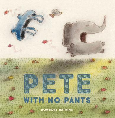 Pete with No Pants Cover