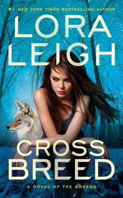 Cross Breed (A Novel of the Breeds #32) Cover Image