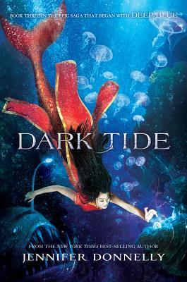 Waterfire Saga, Book Three Dark Tide (Waterfire Saga, Book Three) Cover Image