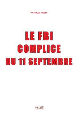 Le FBI, complice du 11 Septembre (Documents) Cover Image