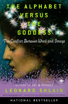 The Alphabet Versus the Goddess: The Conflict Between Word and Image (Compass) Cover Image
