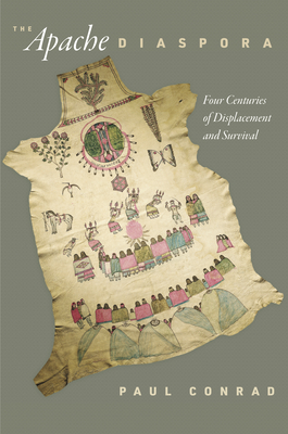 The Apache Diaspora: Four Centuries of Displacement and Survival (America in the Nineteenth Century) cover