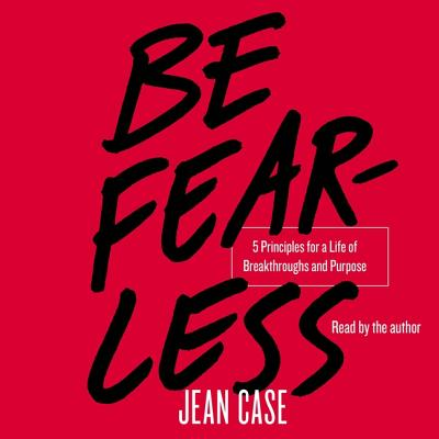 Be Fearless: 5 Principles for a Life of Breakthroughs and Purpose Cover Image
