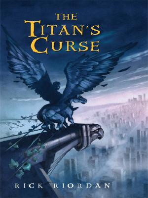 The Titan's Curse (Percy Jackson & the Olympians #3) Cover Image