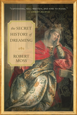 The Secret History of Dreaming Cover Image