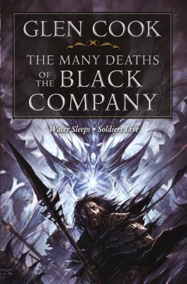 The Many Deaths of the Black Company (Chronicles of The Black Company) Cover Image