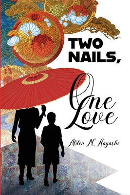 Two Nails, One Love cover