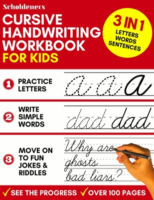 Cursive Handwriting Workbook for Kids: 3-in-1 Writing Practice Book to Master Letters, Words & Sentences Cover Image