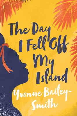 Cover for The Day I Fell Off My Island