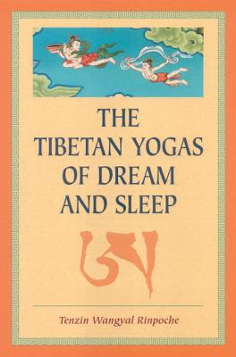 The Tibetan Yogas of Dream and Sleep Cover Image