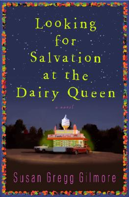 Looking for Salvation at the Dairy Queen Cover